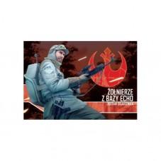 Star Wars: Imperium Atakuje - Żołnierze z Bazy...
