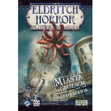 Eldritch Horror: Przedwieczna groza - Miasta w...