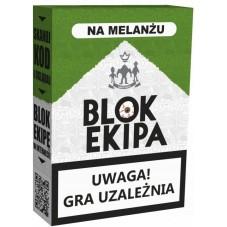 Blok Ekipa: Na Melanżu