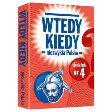 Wtedy kiedy - dodatek Niezwykła Polska